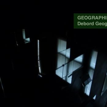 GEOGRAPHIES III / Debord Geography